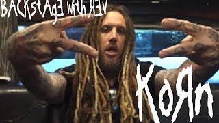 Backstage with Rev UK : KoRn