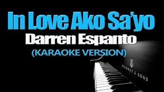 IN LOVE AKO SA'YO - Darren Espanto (KARAOKE VERSION)