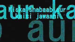 Shalu Ke thumke - Bin Bulaye Baraati - lyrics