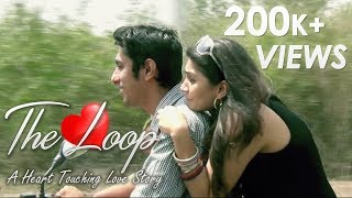THE LOOP | A Heart Touching Hindi Short Film | With English Subtitles