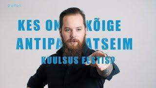 Kes On Eesti Kõige Ebameeldivam Kuulsus?