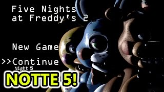 Five Nights at Freddy's 2 - NOTTE 5 Difficile! - Horror Android - (Salvo Pimpo's)