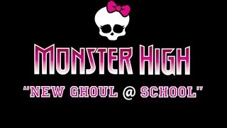 Monster High™  New Ghoul at School