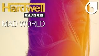 Hardwell feat. Jake Reese - Mad World (Official Video)