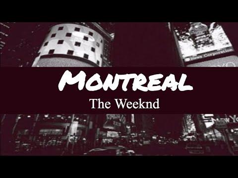 The Weeknd Montreal Lyrics ♥