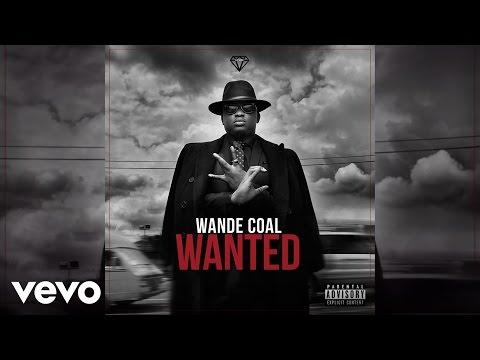 Wande Coal - Superwoman [Official Audio]
