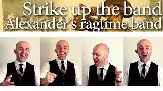 Strike up the band / Alexander's ragtime band medley - Barbershop Quartet