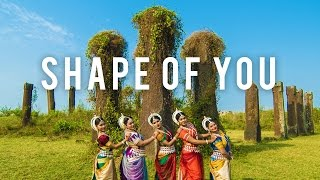 Indian Odissi Classical Dance || Ed Sheeran - Shape Of You