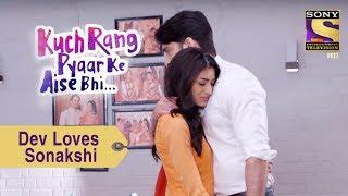 Your Favorite Character | Dev Loves Sonakshi | Kuch Rang Pyar Ke Aise Bhi