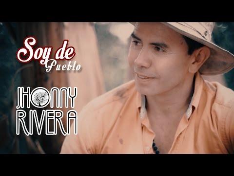 Xxx Mp4 Jhonny Rivera Soy De Pueblo Video Oficial 3gp Sex