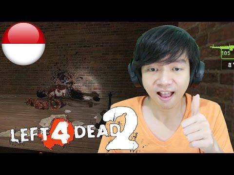 Left 4 Dead 2 - Underground- Part 6 - Indonesia Gameplay