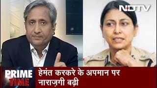 Prime Time With Ravish, April 23, 2019   Former IPS Officers Speak Out In Support Of Hemant Karkare