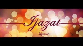IJAZAT Song | LYRICAL | ONE NIGHT STAND | Sunny Leone, Tanuj | Arijit Singh | mOnash cReaTion