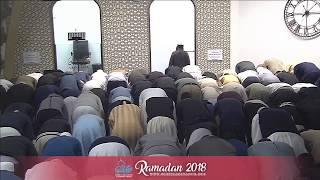 Day 22 - Taraweeh Prayer 2018 - Qari Zakaullah Saleem | Shaykh Tareq Moqbel