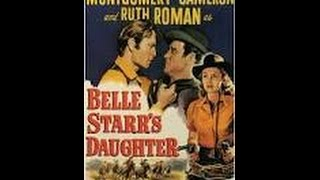 Belle Starr's Daughter (1948) Western Movie