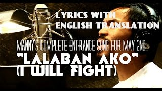 Pacquiao's complete entrance song for May 2