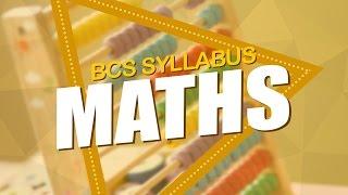6. BCS Syllabus – Maths