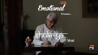 Shukriya - Khat || EmotionalFulls