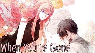 Nightcore - When You're Gone [Male Version]