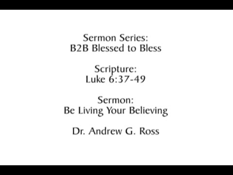 B2B: Blessed to Bless: Be Living Your Believing 2016-11-20