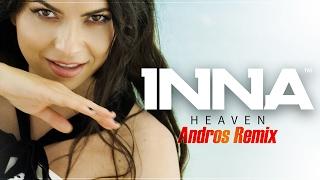 INNA - Heaven | Andros Remix