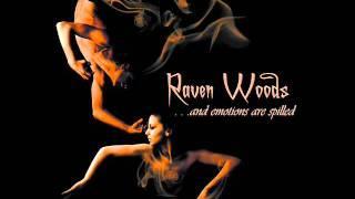 Raven Woods - Betray