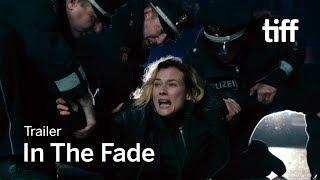 IN THE FADE Trailer | TIFF 2018