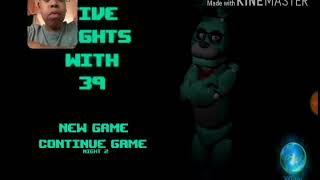 I'm back today we're playing Five Nights with 39