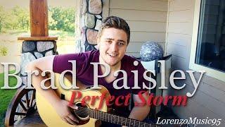 Brad Paisley - Perfect Storm - Lorenzo