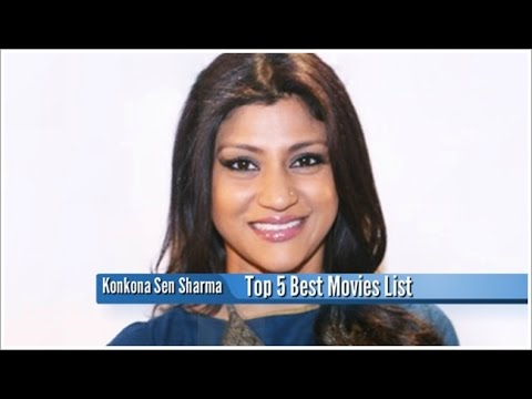 Konkona Sen Sharma Best Movies : Top 5 Bollywood Films List