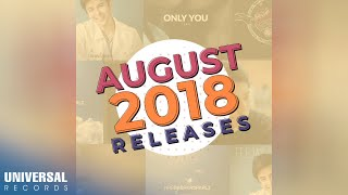 Universal Records August 2018 OPM Releases