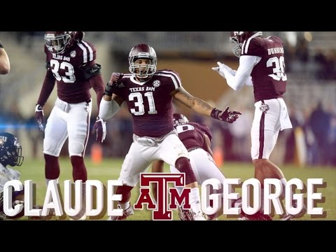 Claude George Sledgehammer Texas A&M Highlights
