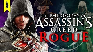 The Philosophy of Assassin's Creed Rogue Remastered: The Cure for Freedom? – Wisecrack Edition