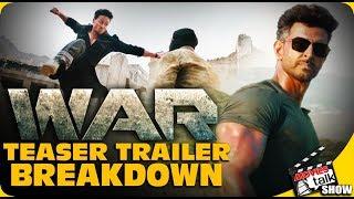 WAR | Teaser Breakdown | Hrithik Roshan | Tiger Shroff | Vaani Kapoor