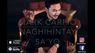 Naghihintay Sa'yo- Mark Carpio (OFFICIAL LYRIC VIDEO)