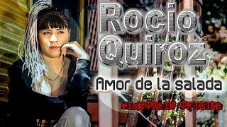 Rocio Quiroz - Amor de la Salada (Videoclip Oficial 2016)