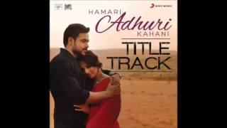 Hamari Adhuri Kahani Video song - Ho Larki khub surot si kisi pathar ki Murad si