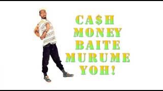 Cash Money Baite Murume Yoh!  |  Jasper Murume (MP3)