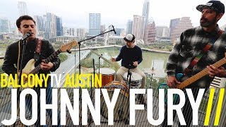 JOHNNY FURY - MY HEART IS YOURS (BalconyTV)