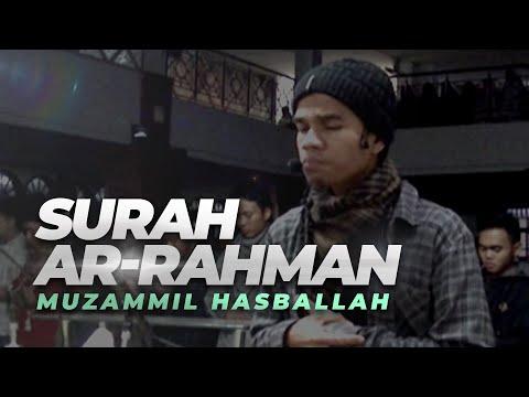 Muzammil Hasballah | Ar-Rahman FULL