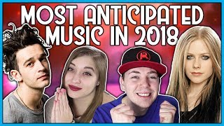 MOST ANTICIPATED MUSIC IN 2018 (FT. ARTV)