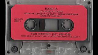 Hard D - Gangsta Hard [Full Tape]