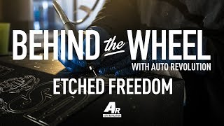 Behind the Wheel S2 E1 Etched Freedom
