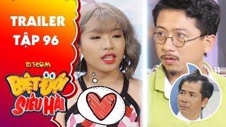Biệt đội siêu hài|Trailer tập 96:Hứa Minh Đạt mách lẻo với sếp Mỹ Kỳ trốn việc đi chơi với người yêu