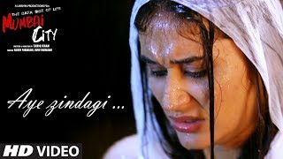 Ae Zindagi Video Song   THE DARK SIDE OF LIFE – MUMBAI CITY   Aftab Hashim Sabri Brothers