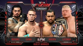 WWE 2K15 RAW : John Cena & Roman Reigns vs Brock Lesnar & Rusev - 16/03/15 (Guest Booker)