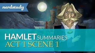 Hamlet Summary (Act 1 Scene 1) - Nerdstudy
