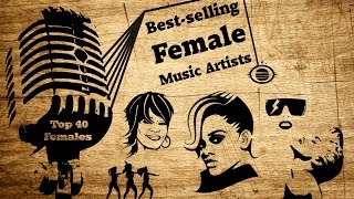 The+Ultimate+Best+Selling+Female+Music+Artist+Worldwide