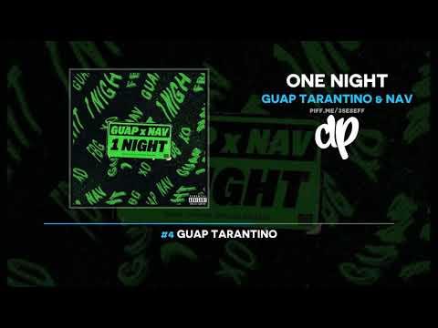 Xxx Mp4 Guap Tarantino NAV One Night FULL MIXTAPE 3gp Sex