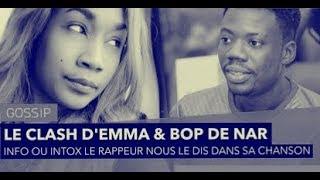 (@)VÉRITÉS, CLASH EMMA LOHOUES VS BOP DE NARR!!!